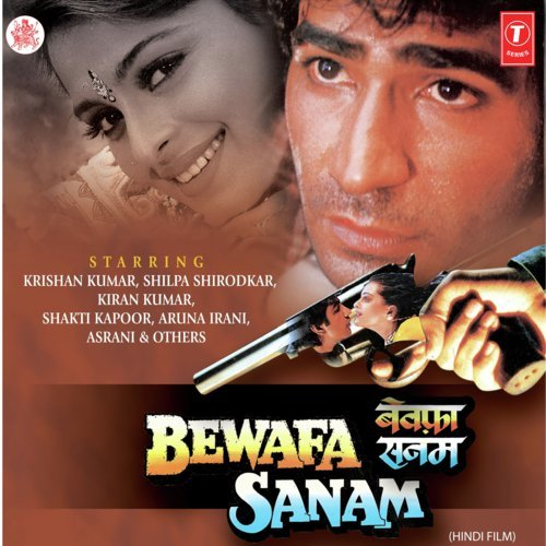 Bewafa Sanam Songs Download And Listen To Bewafa Sanam