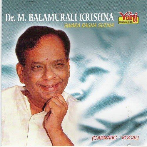 Dr m bala murali krishna swara raga sudha dr m bala for Murali krishna s janaki