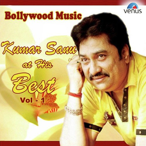 Ek Samay Tu To Meri Dilse Song Download: TOP 10+ KUMAR SANU SUPER HIT ROMANTIC SONGS Mp3 DOWNLOAD