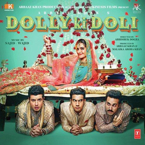 Neno Ki Songpk Download: DOLLY KI DOLI SONGS, Download Hindi Movie Dolly Ki Doli