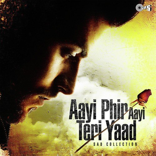 "Jabhi Teri Yaad Song Downloadmp3: Teri Yaad.. Yaad.. Yaad (From ""Bewafaa"") Song By Ghulam"