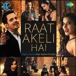 """Listen to """"Raat Akeli Hai"""" songs online"""