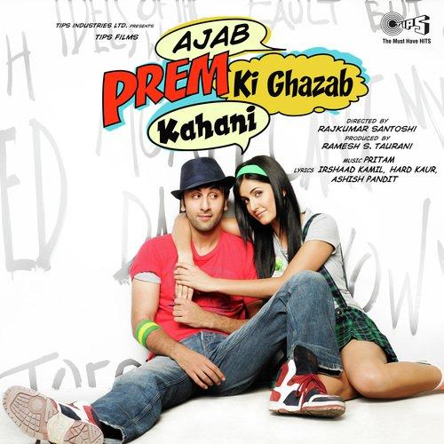 Ajab Prem Ki Ghazab Kahani Songs - Download and Listen to