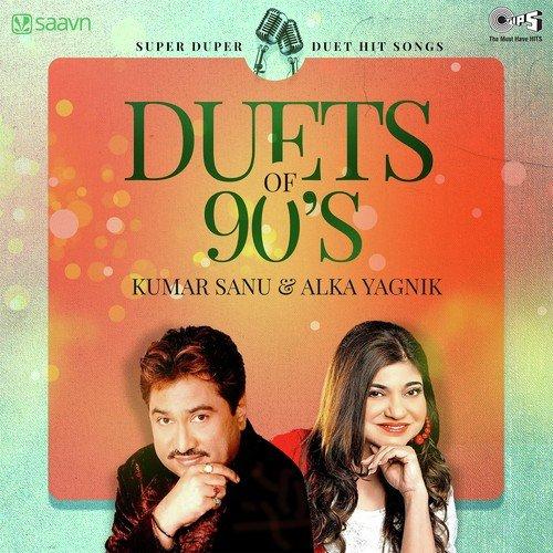 Duets Of 90's - Kumar Sanu & Alka Yagnik (Super Duper Hits