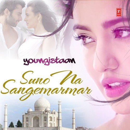 Suno Na Sangemarmar - Youngistaan (2014)