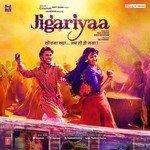 "Listen to ""Jigariyaa"" songs online"