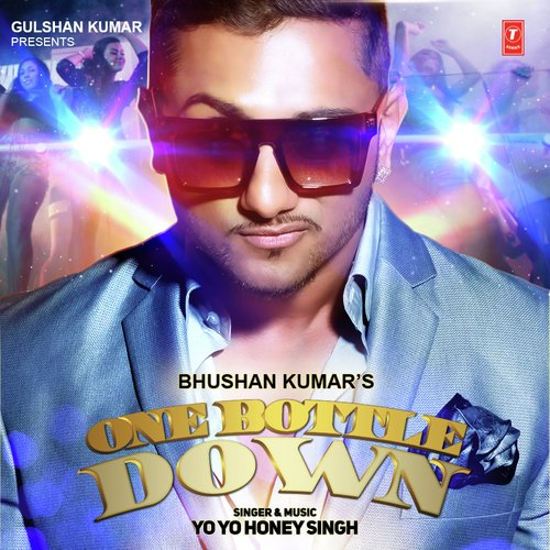 One Bottle Down - Yo Yo Honey Singh - DJ Toons Remix One-Bottle-Down-Hindi-2015-500x500