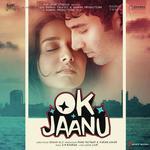 OK Jaanu (2017) Songs