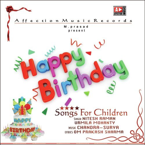 Happy Birthday To You Song By Nitesh Raman From Happy