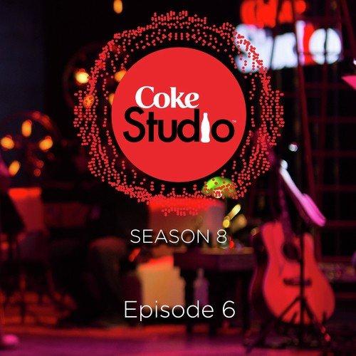 Ve Baneya Song By Fizza Javed and Mulazim From Coke Studio Season 8 ...