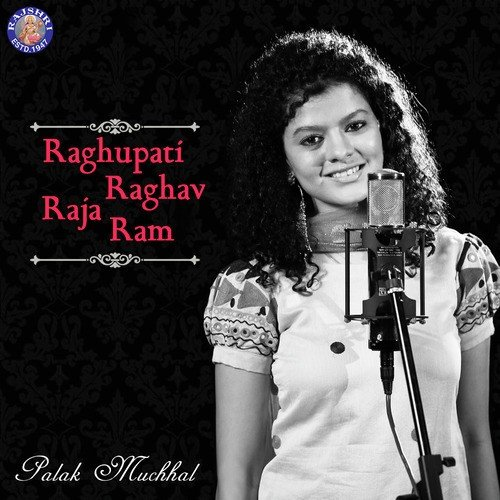 Raghupati Raghav Raja Ram Song By Palak Muchhal From