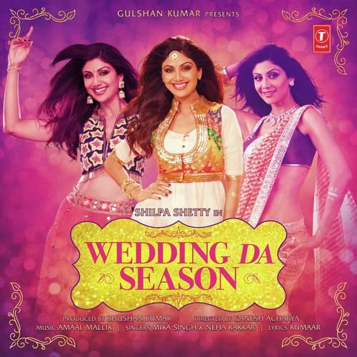 Wedding Da Season Song By Mika Singh And Neha Kakkar From Wedding Da Season Download MP3 Or