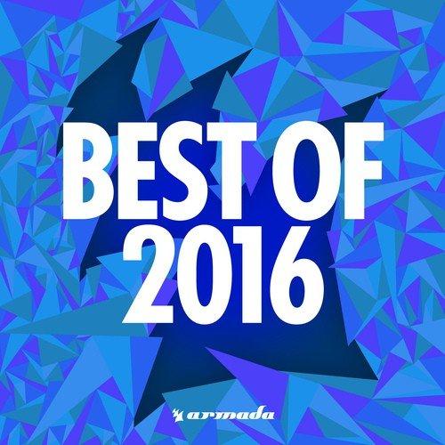 armada music best of 2016 armada music best of 2016 songs english album armada music. Black Bedroom Furniture Sets. Home Design Ideas