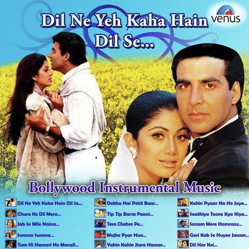Koi Puche Mere Dil Se Tune Download: Chura Ke Dil Mera Song From Dil Ne Yeh Kaha Hain Dil Se