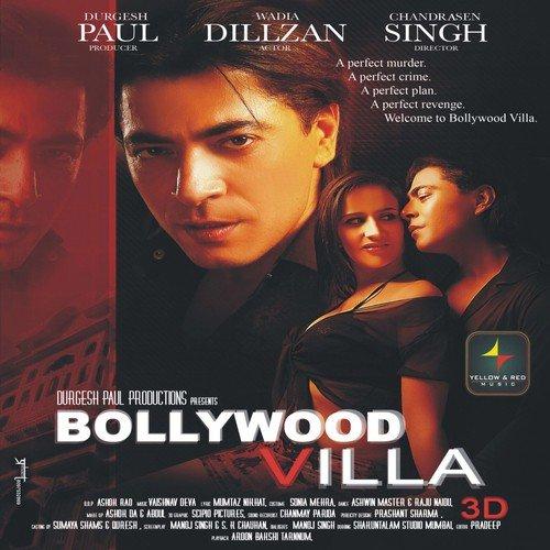 Bollywood Villa (2014) SL DM - Dillzan Wadia, Sonam Arora, Arun Bakshi, Mushtaq Khan, Russi Wadia