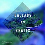 """Play """"Ballads by Bhatts Hindi"""" songs"""
