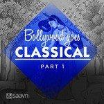 """Play """"Bollywood Goes Classical - 1 Hindi"""" songs"""