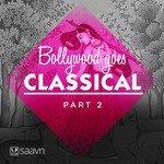 """Play """"Bollywood Goes Classical - 2 Hindi"""" songs"""