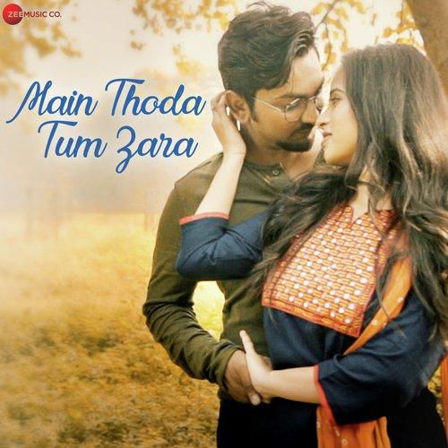 Main Thoda Tum Zara