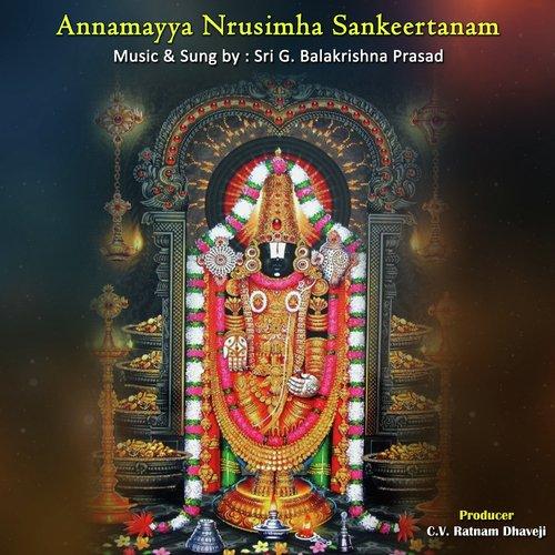 Annamayya nrusimha sankeertanam by g. Balakrishna prasad.