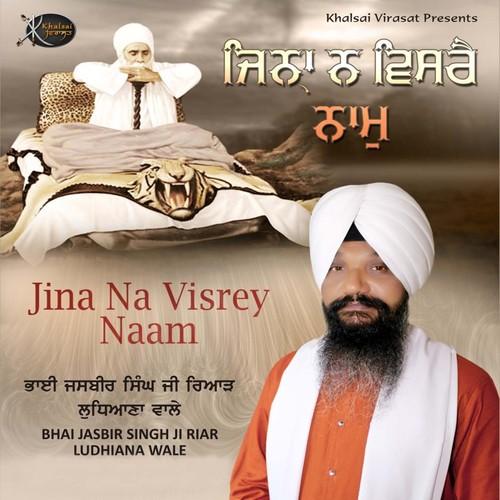 Jina Na Visrey Naam