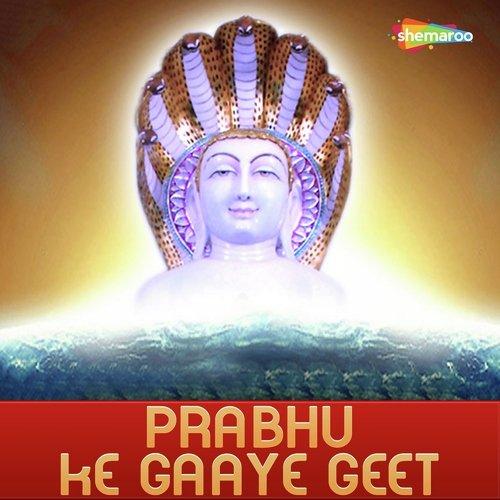 Prabhu Ke Gaaye Geet