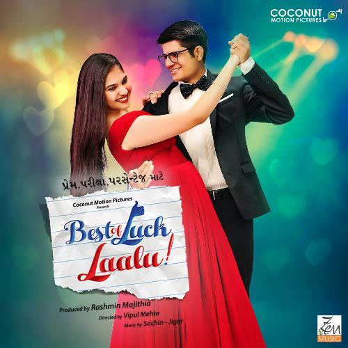 Best Of Luck Laalu Title Track Version -2