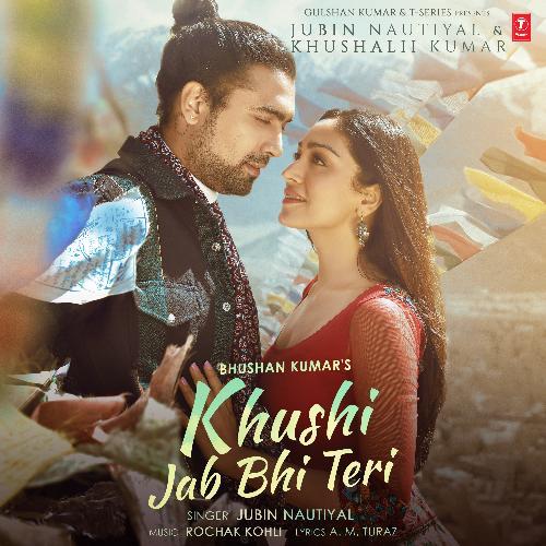 Khushi Jab Bhi Teri (Feat.Khushalii Kumar)