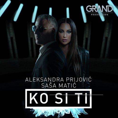 Listen to Ko Si Ti Songs by Aleksandra Prijovic - Download