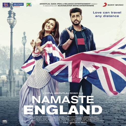 Namaste England Songs - Download and Listen to Namaste