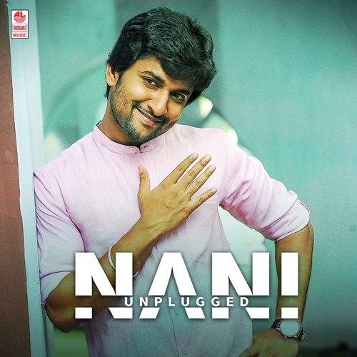 nani unplugged - all songs