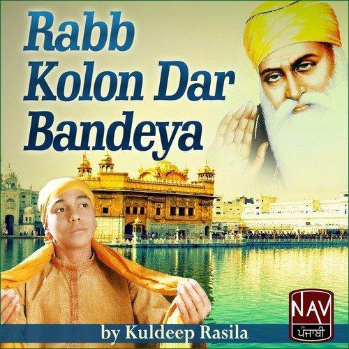 Baba Nanka Tu Aaja Song By Kuldeep Rasila From Rabb Kolon Dar