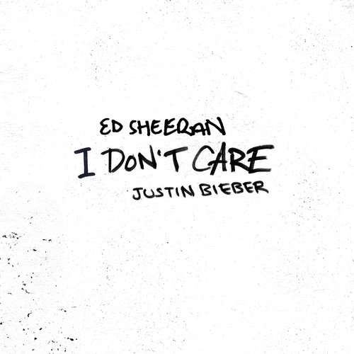 I Don't Care Lyrics - Justin Bieber, Ed Sheeran - Only on