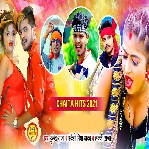 Chaita Hits 2021