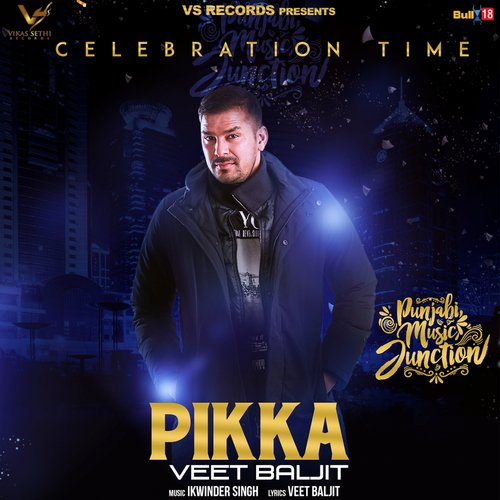 b026ac1b038a Listen to Pikka Songs by Veet Baljit - Download Pikka Song Online On ...