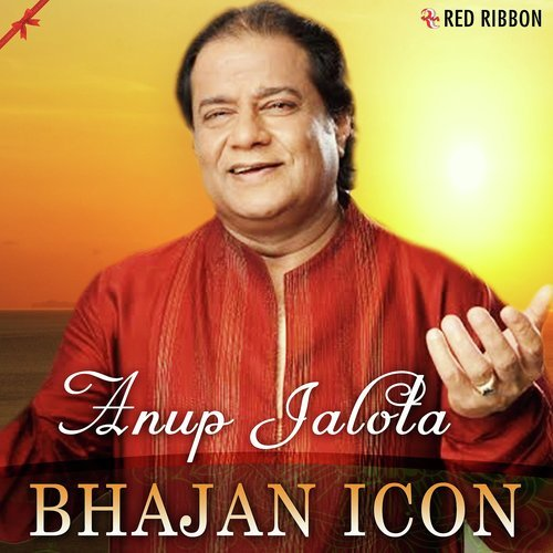 Anup Jalota Bhajans – List - Bhajan Download Lyrics