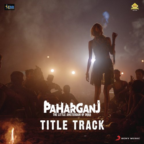 Listen to Paharganj Title Track (From
