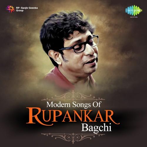 Modern Songs of Rupankar Bagchi