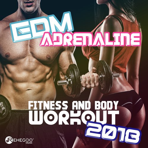 Where To Go Song - Download EDM Adrenaline Fitness and Body