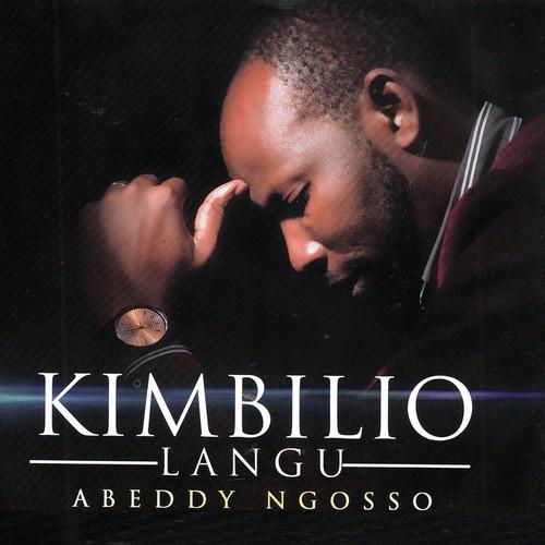 Kimbilio Langu Lyrics - Abeddy Ngosso - Only on JioSaavn