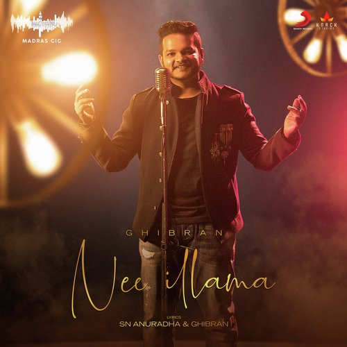 Listen to Nee Illama (Madras Gig Season 2) Songs by Ghibran