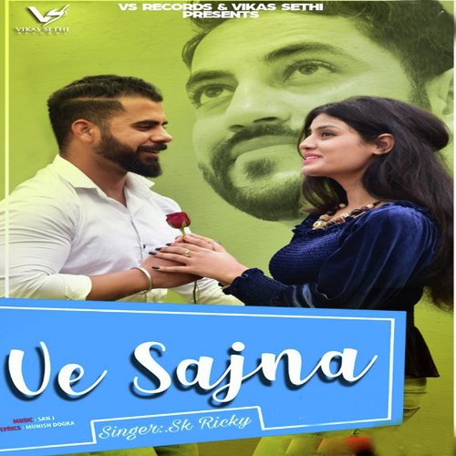 Ve Sajna Song Download From Ve Sajna Jiosaavn