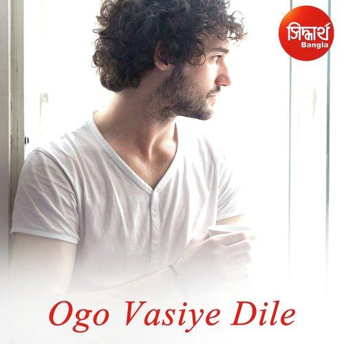 Ogo Vasiye Dile