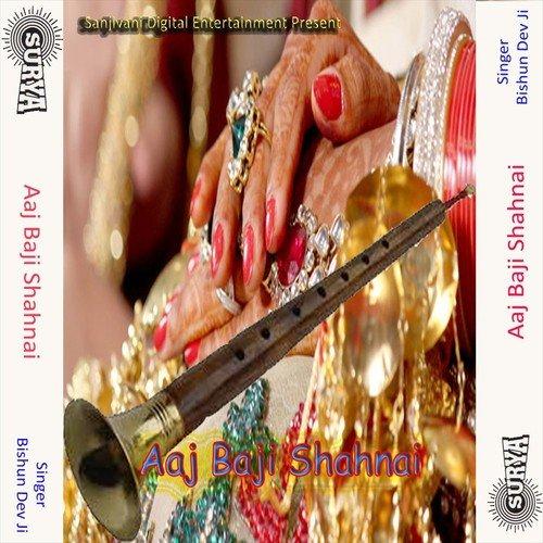 Shahnai Dhun- 2 Song - Download Aaj Baji Shahnai Song Online