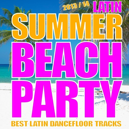 Lady Lyrics - Latin Summer Beach Party 2013/2014 (Kuduro