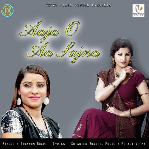 Sajna aa bhi ja full song mp3 download.