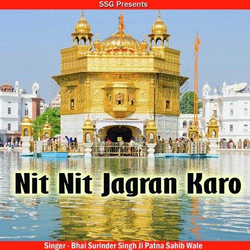 Nit Nit Jagran Karo