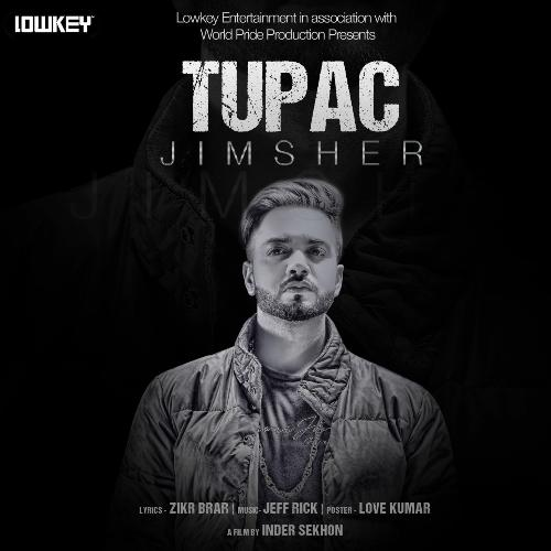 Listen to Tupac Songs by Jimsher Gurm - Download Tupac Song Online