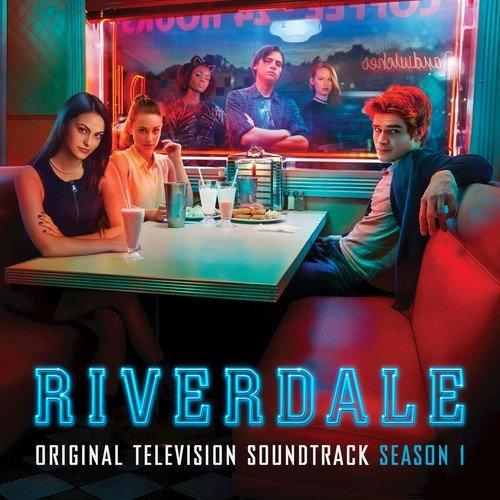 Riverdale: Season 1 (Original Television Soundtrack) by