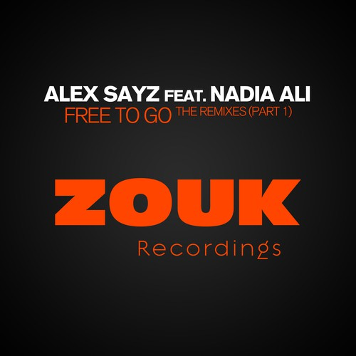 alex sayz feat nadia ali free to go lyrics